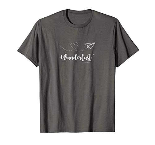 Wanderlust - travel T-shirt - Motivational graphic tee Maglietta