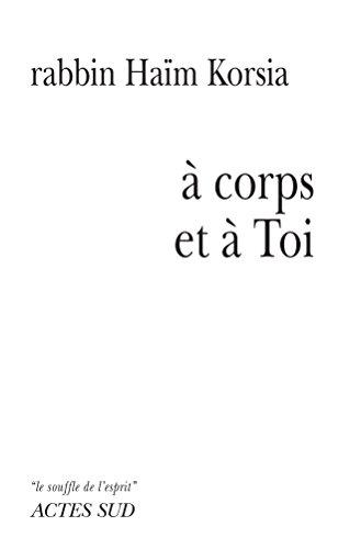 A Corps et à Toi (Le souffle de l'esprit) (French Edition)