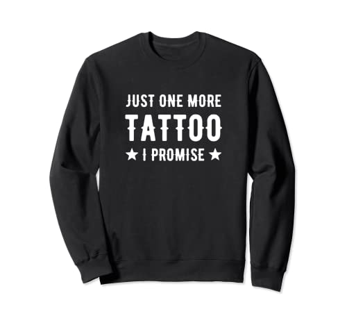 Solo un altro tatuaggio I Promise Ink Inked Artist Tattooed Felpa