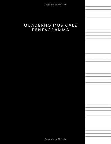 Quaderno Musicale Pentagramma: Quaderno pentagrammato,quaderno pentagrammato per musica