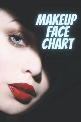Makeup Face Charts: Suitable for Professional Makeup Artists and Beauty School Students: Compact (6x9') 120 Pages Ideal for Makeup Bag