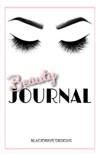 Beauty Journal: Luxury Notebook/Journal For Women and Girls
