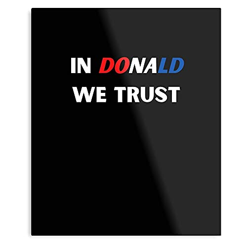 Poster decorativo da parete in Donald We Trust Design & Art Print.