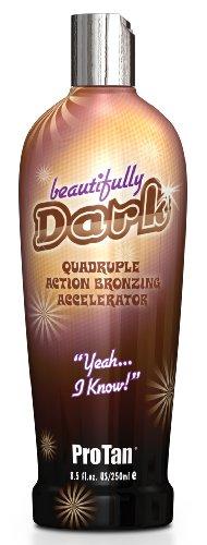 Pro Tan Beautifully Dark - Acceleratore di abbronzatura, quadrupla azione abbronzante