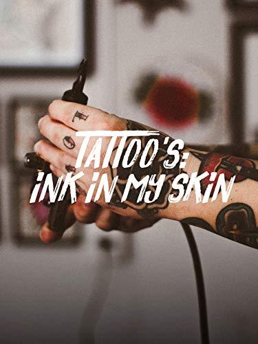 Tattoo's - Ink in my skin