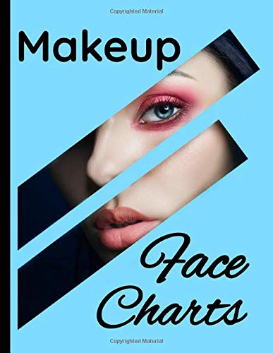Makeup Face Charts: Blank workbook paper to practice Makeup Face Charts | 100 pages, 8.5 x 11 Inches | Gift for professional makeup artists and makeup lovers.