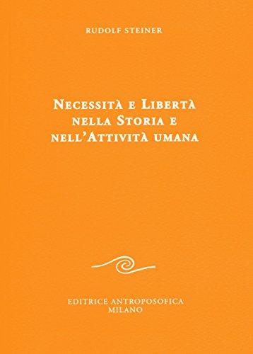 Necessità e libertà nella storia e nell'attività umana
