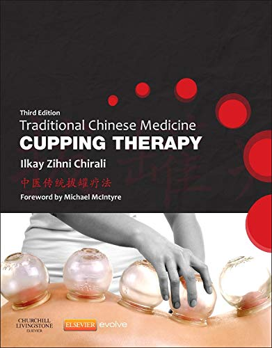 Traditional Chinese Medicine Cupping Therapy, 3rd Edition