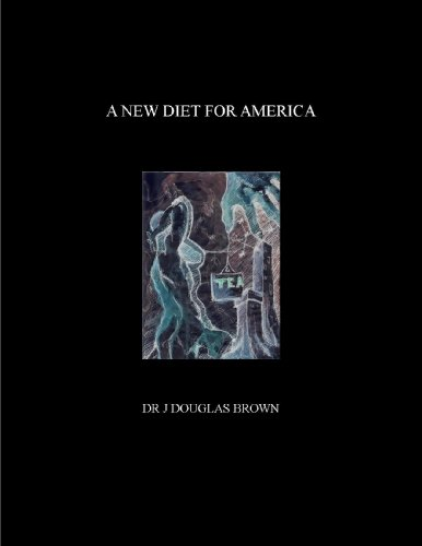 A NEW DIET FOR AMERICA (English Edition)