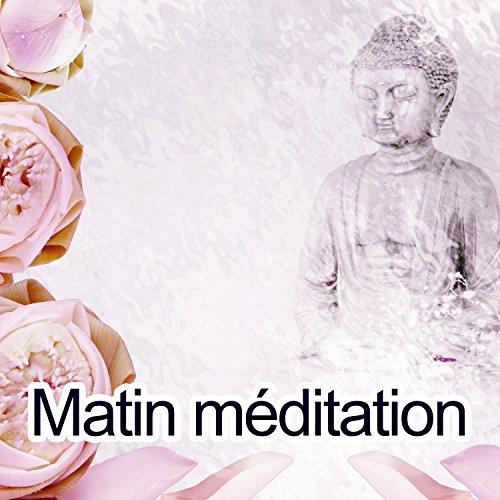 Matin méditation - La meilleure façon de mute, Corps tranquille, Naturel du rythme cardiaque, Souffle paisible, La joie de la vie