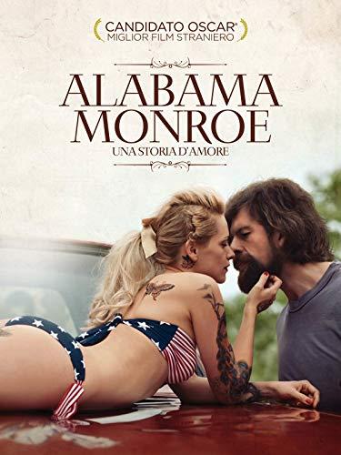 Alabama Monroe - una storia d' amore