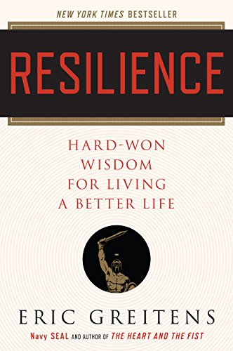 Resilience: Hard-Won Wisdom for Living a Better Life (English Edition)