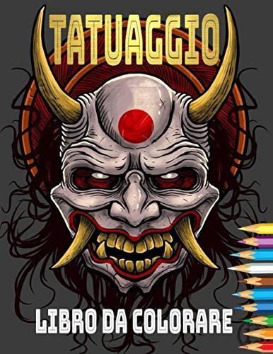 tatuaggio Libro da colorare: Libro da colorare per tatuaggi per adulti Rilassamento con bellissimi disegni di tatuaggi moderni come teschi di zucchero, pistole, rose e altro!
