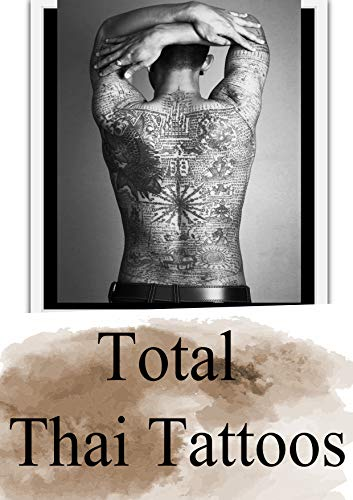 Total Thai Tattoos: : Collection (English Edition)