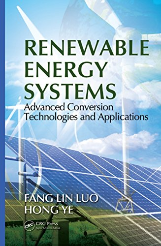Renewable Energy Systems: Advanced Conversion Technologies and Applications (Industrial Electronics) (English Edition)