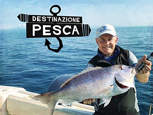Destinazione Pesca