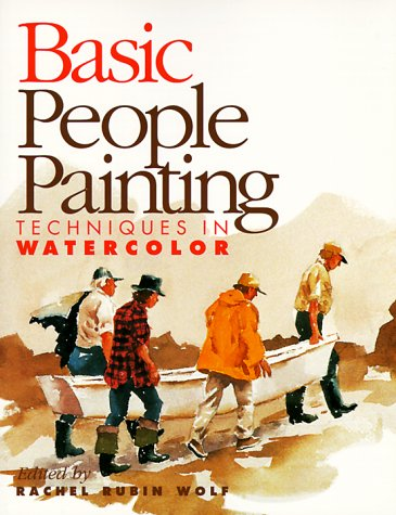 Basic People Painting: Techniques in Watercolor
