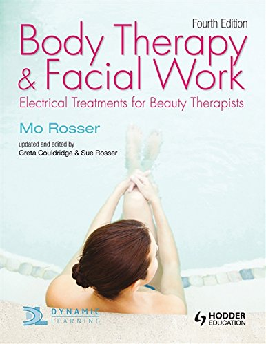 Body Therapy & Facial Work: Electrical Treatments for Beauty Therapists