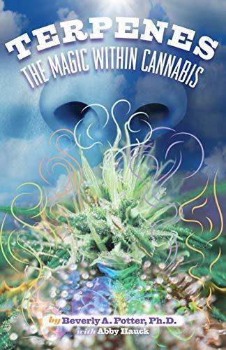 Terpenes: The Magic in Cannabis (English Edition)