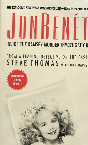 JonBenet: Inside the Ramsey Murder Investigation (English Edition)