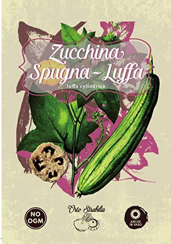 zucchina spugna,luffa,luffa cylindrica,gr 1,semi rari,semi strani, orto strabilia