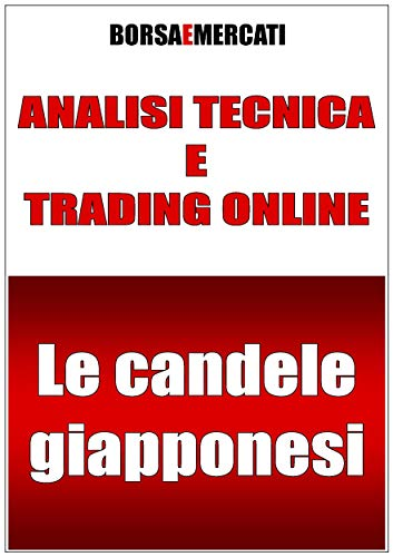 Analisi tecnica e trading online - Le candele giapponesi
