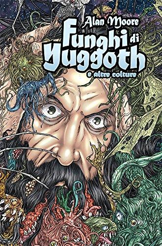 Funghi di Yuggoth a altre colture