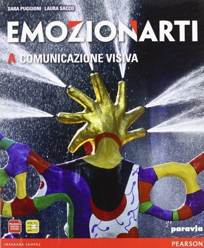 Emozionarti. Vol. A-B: Comunicazione visiva-Storia dell'arte. Per la Scuola media. Con espansione online