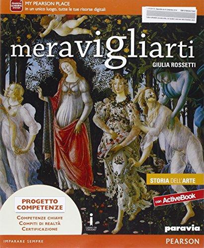 Meravigliarti. Storia dell'arte. Ediz. activebook. Per la Scuola media. Con e-book. Con espansione online